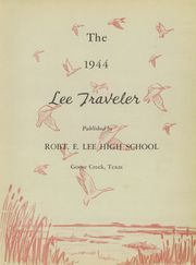 Page 7, 1944 Edition, Robert E Lee High School - Lee Traveler Yearbook (Baytown, TX) online yearbook collection