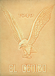 1949 Edition, Eagle Pass High School - El Cenizo Yearbook (Eagle Pass, TX)