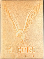 1950 Edition, Eagle Pass High School - El Cenizo Yearbook (Eagle Pass, TX)