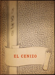 1951 Edition, Eagle Pass High School - El Cenizo Yearbook (Eagle Pass, TX)
