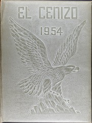 1954 Edition, Eagle Pass High School - El Cenizo Yearbook (Eagle Pass, TX)