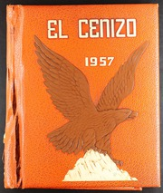 1957 Edition, Eagle Pass High School - El Cenizo Yearbook (Eagle Pass, TX)