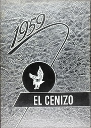 1959 Edition, Eagle Pass High School - El Cenizo Yearbook (Eagle Pass, TX)