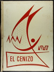 1960 Edition, Eagle Pass High School - El Cenizo Yearbook (Eagle Pass, TX)