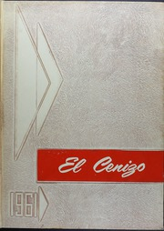 1961 Edition, Eagle Pass High School - El Cenizo Yearbook (Eagle Pass, TX)
