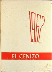 1962 Edition, Eagle Pass High School - El Cenizo Yearbook (Eagle Pass, TX)