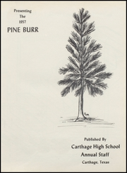 Page 9, 1957 Edition, Carthage High School - Pine Burr Yearbook (Carthage, TX) online yearbook collection