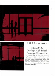 Page 3, 1982 Edition, Carthage High School - Pine Burr Yearbook (Carthage, TX) online yearbook collection