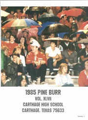 Page 3, 1985 Edition, Carthage High School - Pine Burr Yearbook (Carthage, TX) online yearbook collection