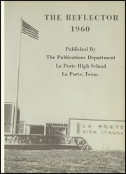 Page 5, 1960 Edition, La Porte High School - Reflector Yearbook (La Porte, TX) online yearbook collection