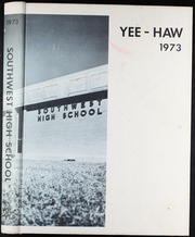 Page 1, 1973 Edition, Southwest High School - Yee Haw Yearbook (Fort Worth, TX) online yearbook collection