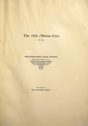 Page 9, 1918 Edition, Weatherford High School - Melon Vine Yearbook (Weatherford, TX) online yearbook collection