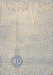 Page 1, 1940 Edition, Weatherford High School - Melon Vine Yearbook (Weatherford, TX) online yearbook collection
