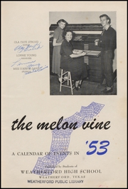 Page 9, 1953 Edition, Weatherford High School - Melon Vine Yearbook (Weatherford, TX) online yearbook collection