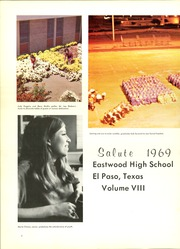 Page 6, 1969 Edition, Eastwood High School - Salute Yearbook (El Paso, TX) online yearbook collection