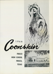 Page 5, 1966 Edition, Frisco High School - Coonskin Yearbook (Frisco, TX) online yearbook collection