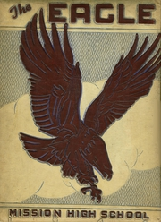 1944 Edition, Mission High School - Eagle Yearbook (Mission, TX)
