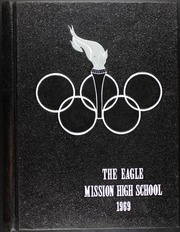 1969 Edition, Mission High School - Eagle Yearbook (Mission, TX)