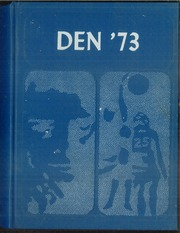 Daingerfield High School - Den Yearbook (Daingerfield, TX) online yearbook collection, 1973 Edition, Page 1