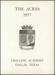 Page 5, 1957 Edition, Ursuline Academy - Acres Yearbook (Dallas, TX) online yearbook collection