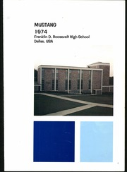 Page 5, 1974 Edition, Franklin D Roosevelt High School - Mustang Yearbook (Dallas, TX) online yearbook collection