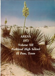Page 5, 1973 Edition, Parkland High School - Arena Yearbook (El Paso, TX) online yearbook collection