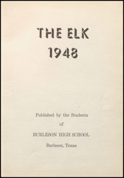 Page 9, 1948 Edition, Burleson High School - Elk Yearbook (Burleson, TX) online yearbook collection