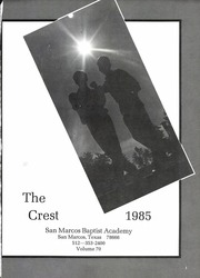 Page 5, 1985 Edition, San Marcos Baptist Academy - Crest Yearbook (San Marcos, TX) online yearbook collection