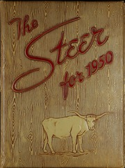 1950 Edition, Graham High School - Steer Yearbook (Graham, TX)