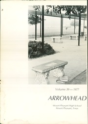 Page 6, 1977 Edition, Mount Pleasant High School - Arrowhead Yearbook (Mount Pleasant, TX) online yearbook collection
