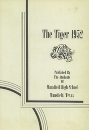 Page 7, 1952 Edition, Mansfield High School - Tiger Yearbook (Mansfield, TX) online yearbook collection