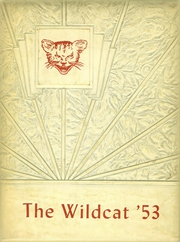 1953 Edition, Whitehouse High School - Wildcat Yearbook (Whitehouse, TX)