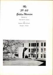 Page 5, 1960 Edition, Sanger High School - Golden Warrior Yearbook (Sanger, TX) online yearbook collection