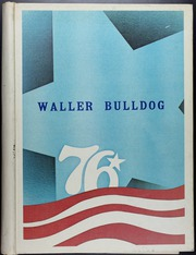 1976 Edition, Waller High School - Bulldog Yearbook (Waller, TX)