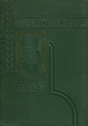 1938 Edition, South Park High School - Spindletop Yearbook (Beaumont, TX)