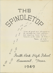 Page 5, 1949 Edition, South Park High School - Spindletop Yearbook (Beaumont, TX) online yearbook collection