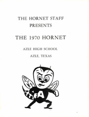 Page 5, 1970 Edition, Azle High School - Hornet Yearbook (Azle, TX) online yearbook collection
