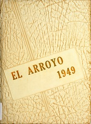 1949 Edition, Harlingen High School - El Arroyo Yearbook (Harlingen, TX)