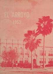 1953 Edition, Harlingen High School - El Arroyo Yearbook (Harlingen, TX)