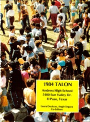 Page 5, 1984 Edition, Andress High School - Talon Yearbook (El Paso, TX) online yearbook collection