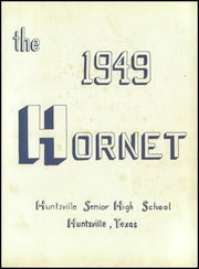Page 5, 1949 Edition, Huntsville High School - Hornet Yearbook (Huntsville, TX) online yearbook collection