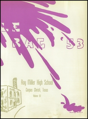 Page 9, 1953 Edition, Roy Miller High School - Duffle Bag Yearbook (Corpus Christi, TX) online yearbook collection