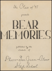 Page 5, 1947 Edition, Pharr San Juan Alamo High School - Bear Memories Yearbook (Alamo, TX) online yearbook collection