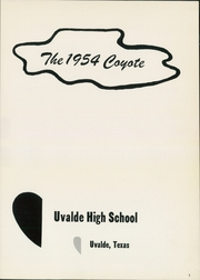 Page 5, 1954 Edition, Uvalde High School - Coyote Yearbook (Uvalde, TX) online yearbook collection