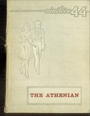 1944 Edition, Athens High School - Athenian Yearbook (Athens, TX)