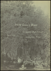 Page 7, 1959 Edition, Livingston High School - Lions Roar Yearbook (Livingston, TX) online yearbook collection