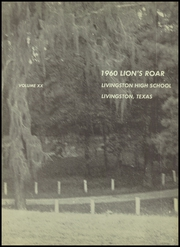 Page 7, 1960 Edition, Livingston High School - Lions Roar Yearbook (Livingston, TX) online yearbook collection