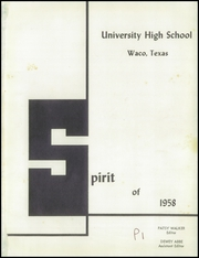Page 5, 1958 Edition, University High School - Spirit Yearbook (Waco, TX) online yearbook collection