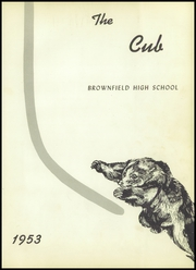 Page 5, 1953 Edition, Brownfield High School - Cub Yearbook (Brownfield, TX) online yearbook collection