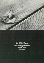 Page 5, 1974 Edition, Lindale High School - Eagle Yearbook (Lindale, TX) online yearbook collection